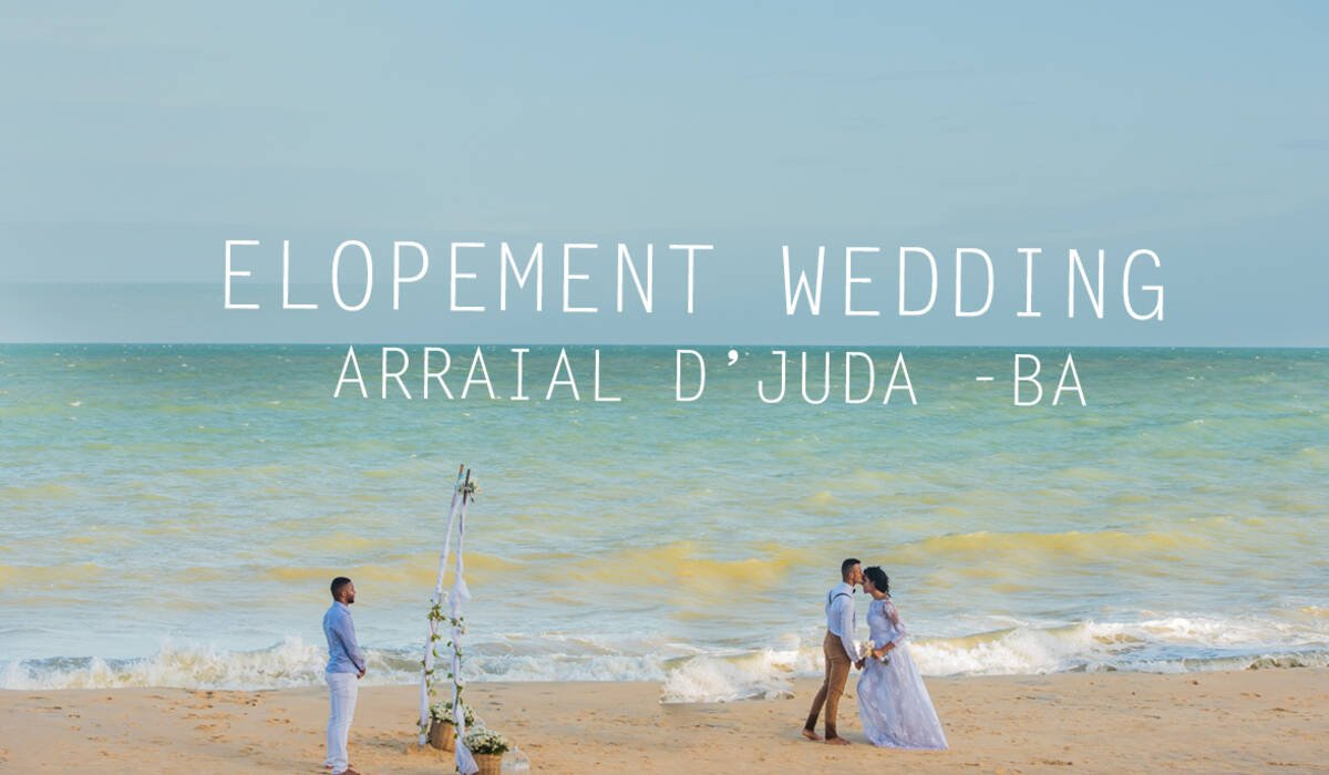ELOPEMENT WEDDING de ARRAIAL D'JUDA -BA