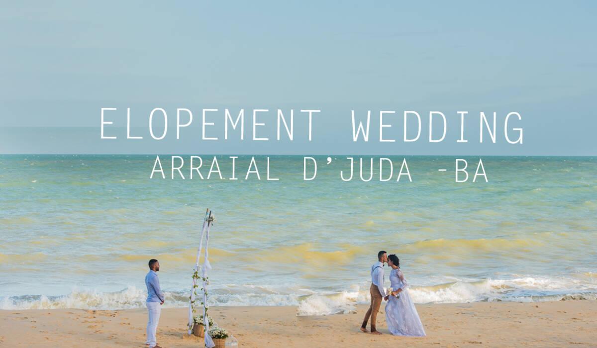 ELOPEMENT WEDDING de ARRAIAL D'JUDA -BA