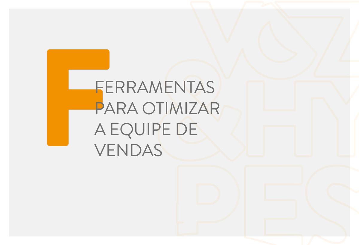 Imagem capa - Ferramentas para otimizar a sua equipe de vendas por Voz & Hypes