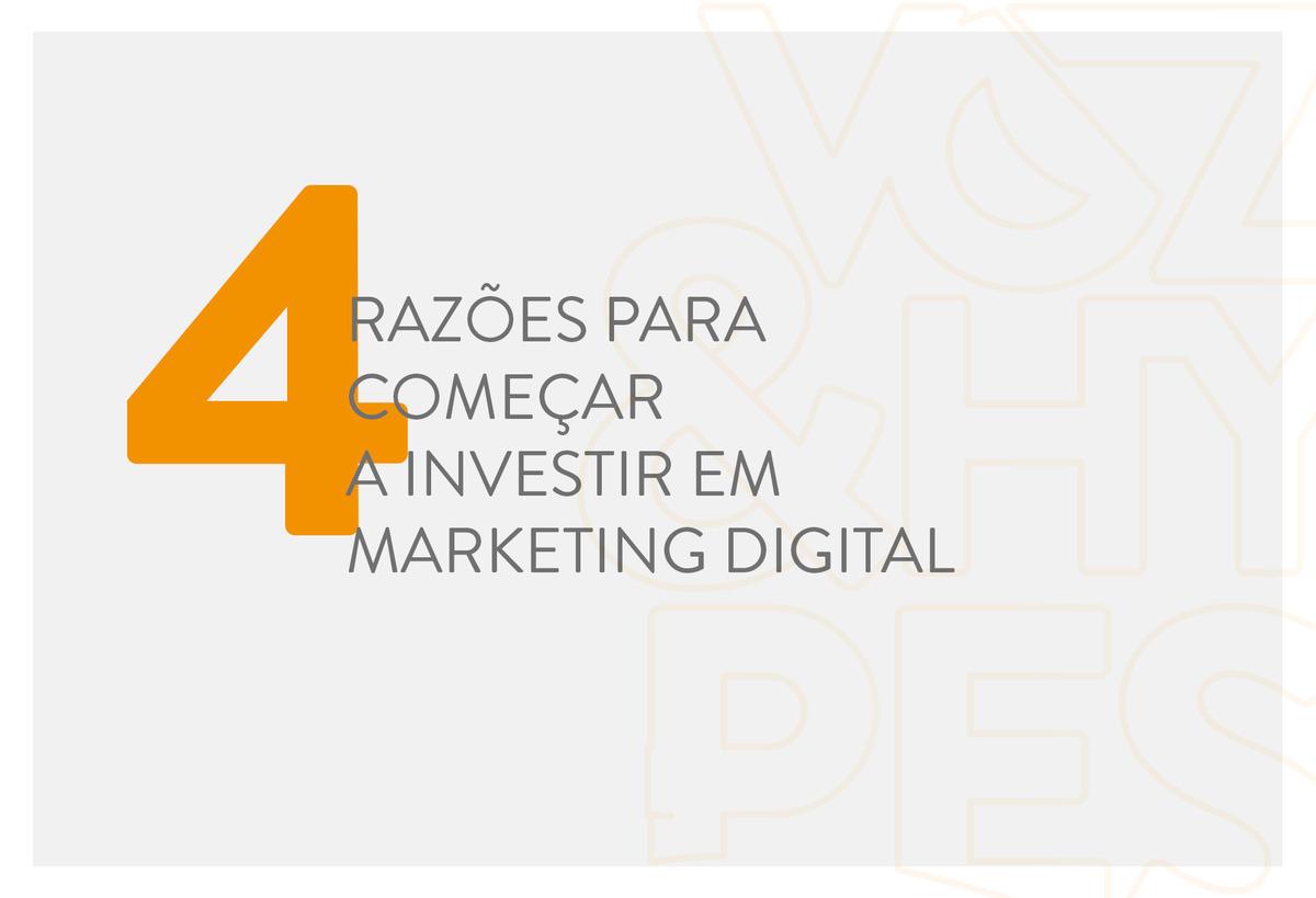 Imagem capa - 4 razões para começar a investir em Marketing Digital por Voz & Hypes