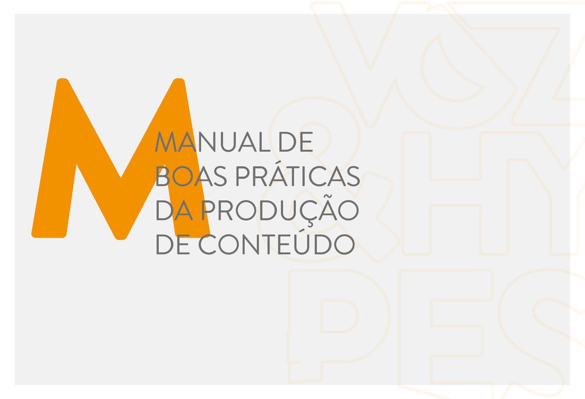 Imagem capa - Manual de boas práticas da produção de conteúdo por Voz & Hypes