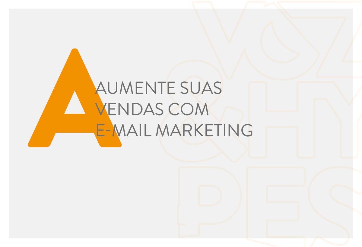 Imagem capa - Aumente suas vendas com e-mail marketing por Voz & Hypes