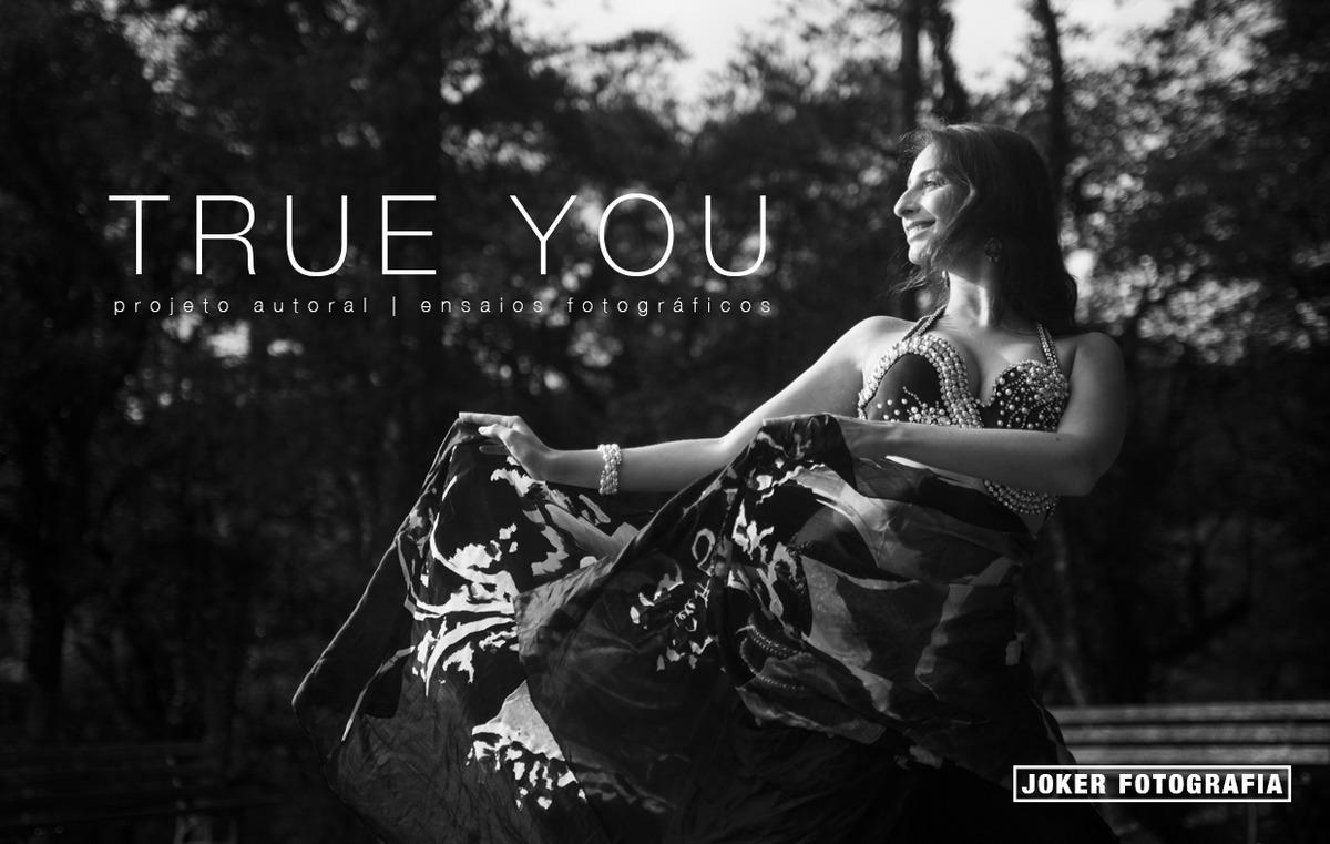 Imagem capa - Projeto: True You por Joker Fotografia | Fotógrafo de casamento e ensaios - de Curitiba para o mundo!