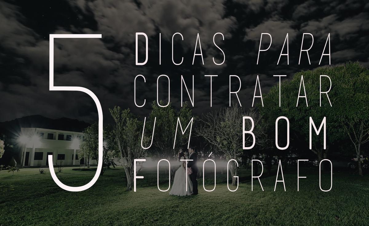 Imagem capa - 5 Dicas para Contratar um Bom Fotógrafo por Eduardo Zavarize
