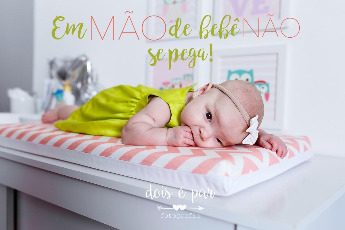 Imagem capa - Em mão de bebê não se pega! por Dois é Par Fotografia