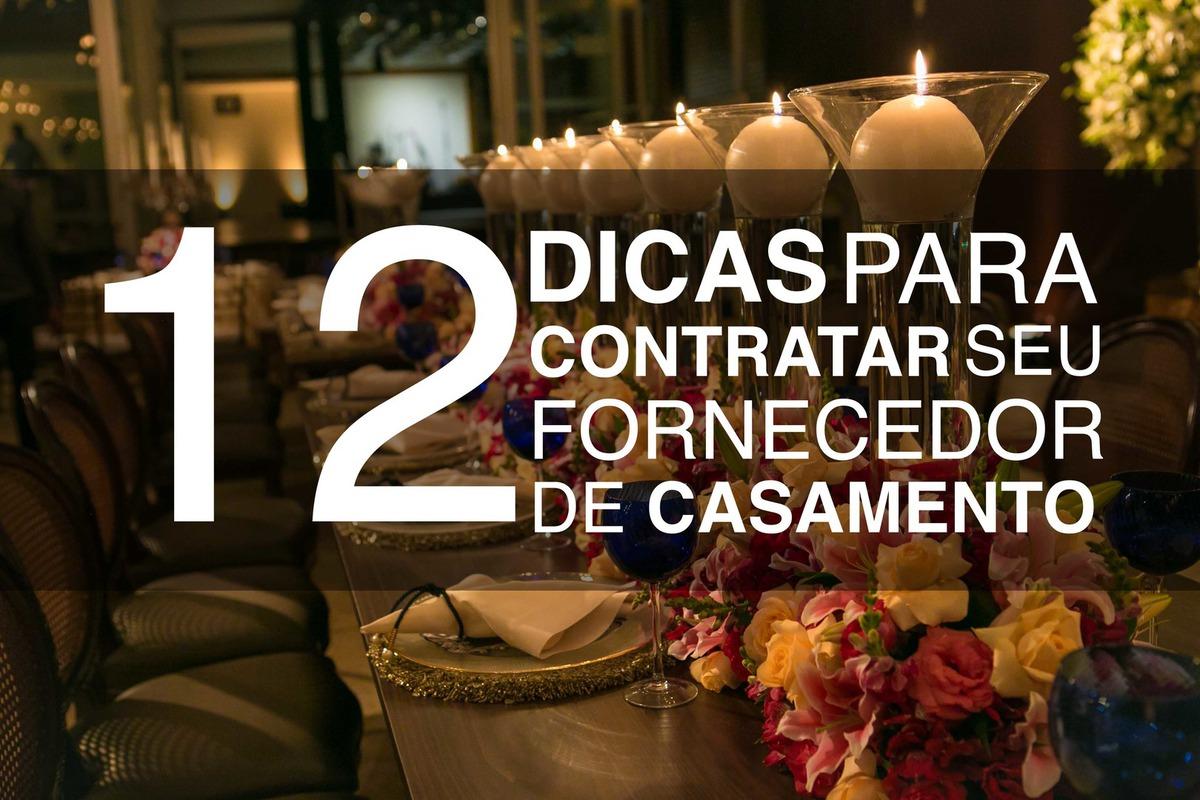 Imagem capa - 12 DICAS PARA CONTRATAR O FORNECEDOR CERTO PARA SEU CASAMENTO por Alexandre Lizardo