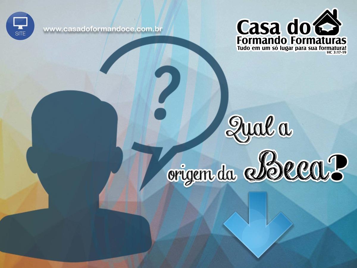 Imagem capa - Qual a origem da beca? por RAFAELA CRISTIANE GOMES FERREIRA ME