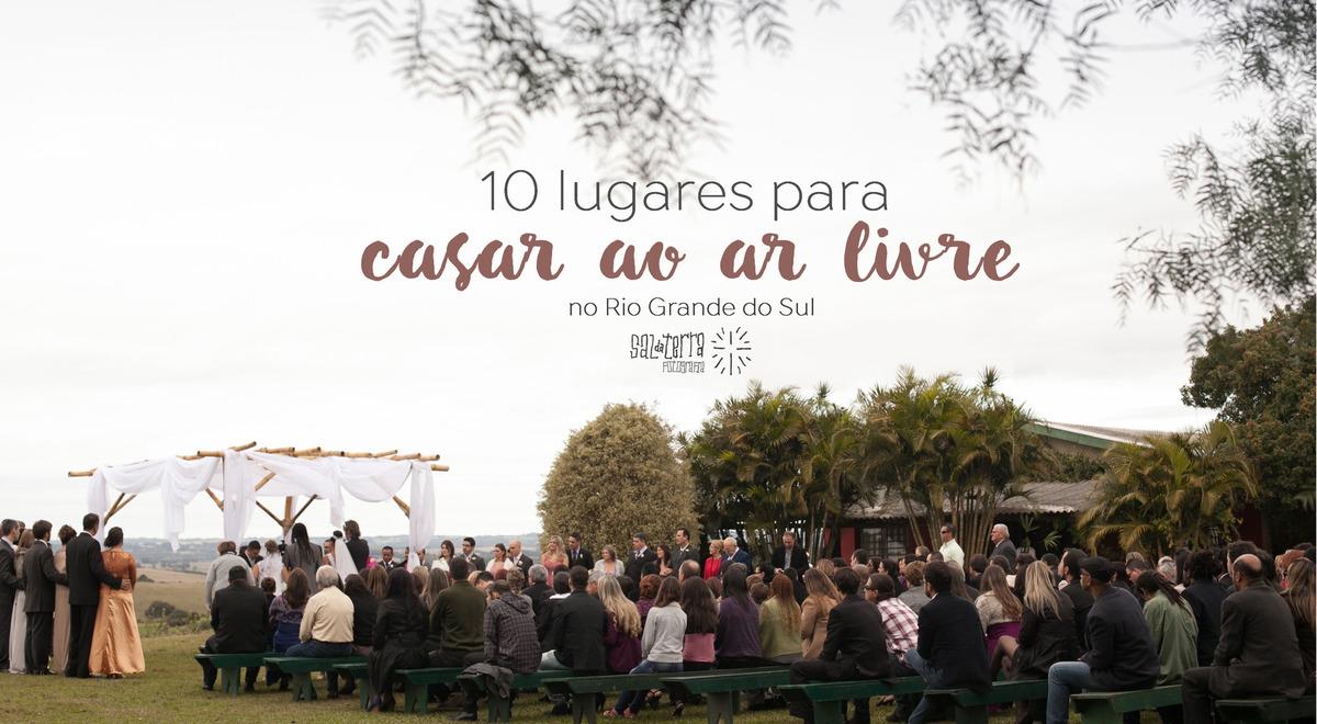 Imagem capa - 10 Lugares para casar ao ar livre em Porto Alegre - RS por Sal da Terra Fotografia