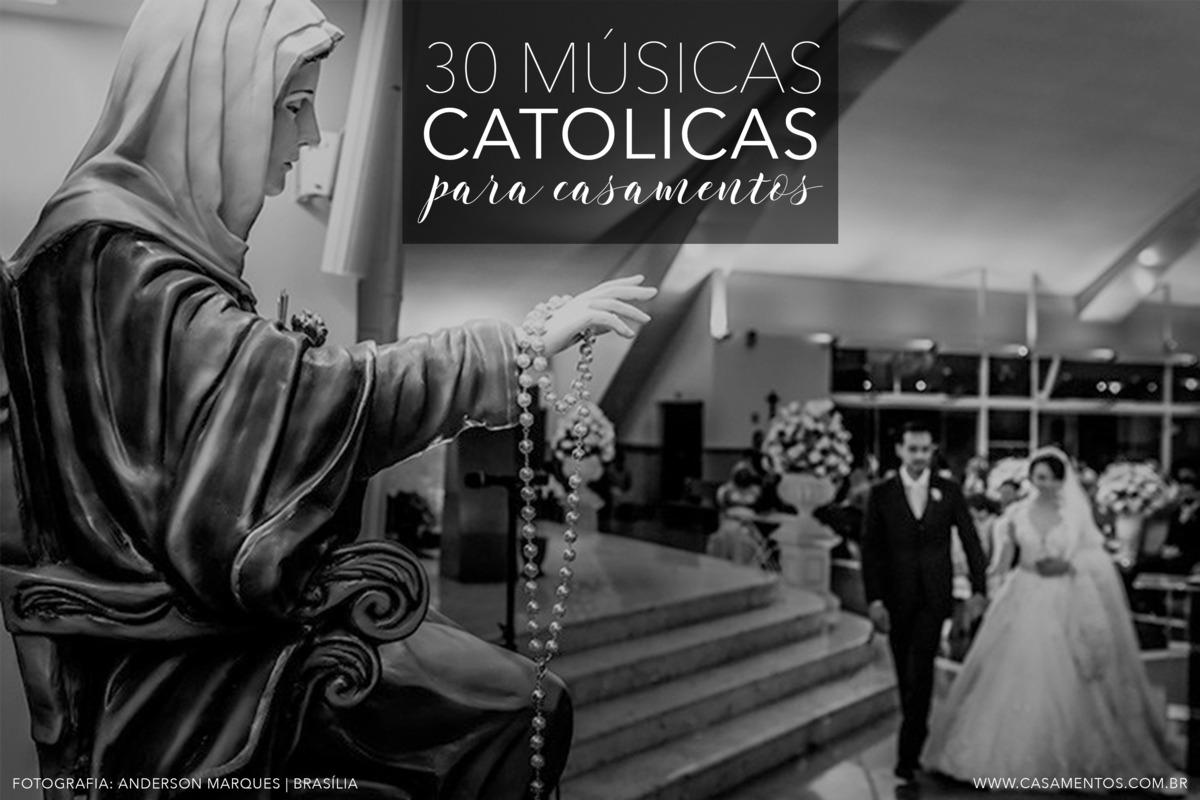 Imagem capa - 30 Músicas católicas para casamento por ESTÚDIO CHRISTIAN OLIVEIRA FOTOGRAFIA