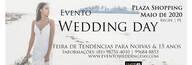 Feira de Tendências para Noivas e 15 anos de Evento Wedding Day