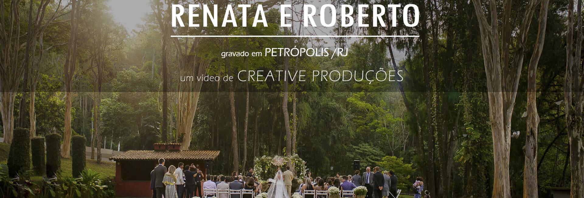 Casamentos de Renata e Roberto