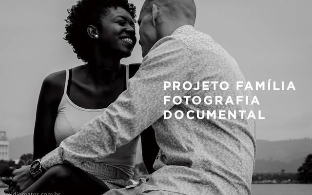 Projeto Família – a importância da fotografia documental por Emidio Michele Matos Mercante