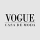 VOGUE CASA DE MODA